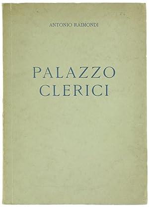 PALAZZO CLERICI. Lettura tenuta alla famiglia artistica: Raimondi Antonio.