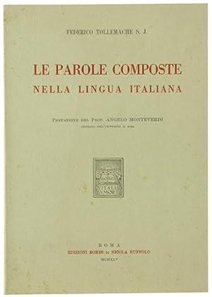 LE PAROLE COMPOSTE NELLA LINGUA ITALIANA.: Tollemache Federico.