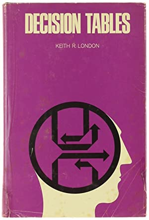 DECISION TABLES.: London Keith R.