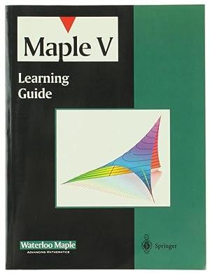 MAPLE V - LEARNING GUIDE.:: Heal K.M., Hamsen M.L., Rickard K.M.