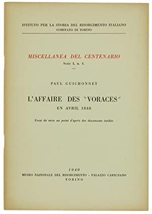 "L'AFFAIRE DES ""VORACES"" EN AVRIL 1848. Essai: Guichonnet Paul."