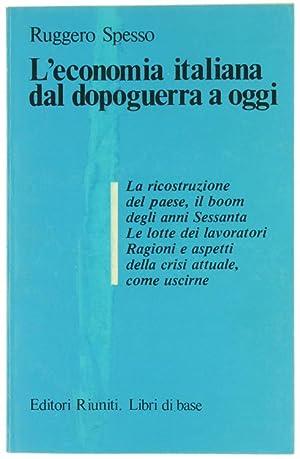L'ECONOMIA ITALIANA DAL DOPOGUERRA A OGGI.: Spesso Ruggero.