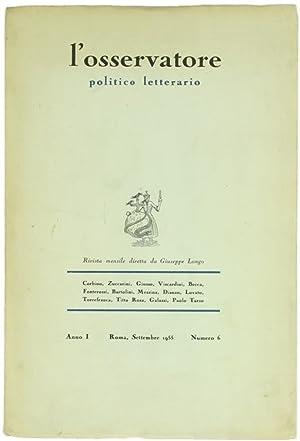 L'OSSERVATORE POLITICO LETTERARIO. Rivista mensile. Anno I,: Longo Giuseppe (direttore)