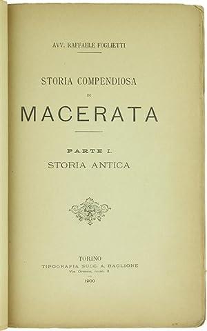STORIA COMPENDIOSA DI MACERATA. Parte I: Storia: Foglietti Raffaele.