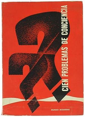 CIEN PROBLEMAS DE CONCIENCIA Recopilados por Giovanni: Various Authors.