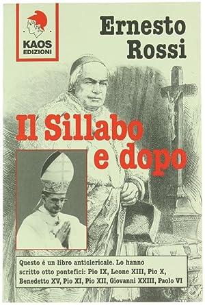 IL SILLABO E DOPO.: Rossi Ernesto.