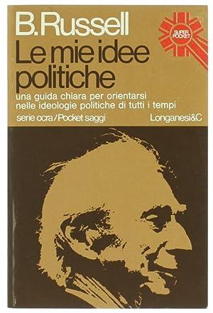 LE MIE IDEE POLITICHE.: Russell Bertrand.