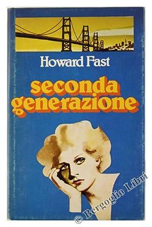 SECONDA GENERAZIONE.: Fast Howard.