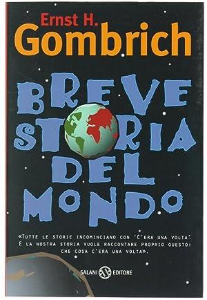 BREVE STORIA DEL MONDO.: Gombrich Ernst H.