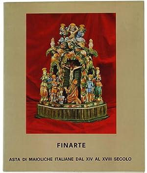 VENDITA PUBBLICA ALL'ASTA DI MAIOLICHE ITALIANE DAL: Finarte.
