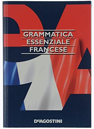 GRAMMATICA ESSENZIALE FRANCESE.: Ghestin Anne, Henrard