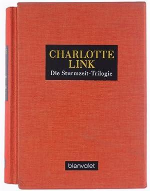 DIE STURMZEIT-TRILOGIE. Sturmzeit - Wilde Lupinen -: Link Charlotte.