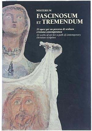 MISTERIUM FASCINOSUM ET TREMENDUM. 33 opere per: Censi Maria, Panzetta