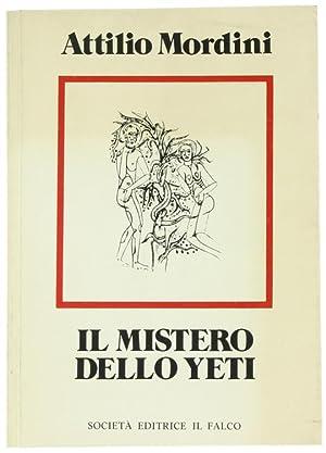 IL MISTERO DELLO YETI ALLA LUCE DELLA: Mordini Attilio.