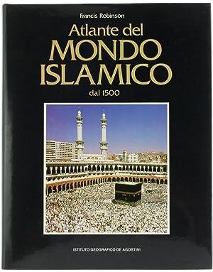 ATLANTE DEL MONDO ISLAMICO.: Robinson Francis.