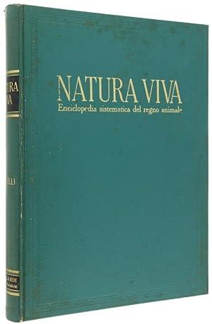 UCCELLI. Volume terzo di NATURA VIVA Enciclopedia: Autori vari.