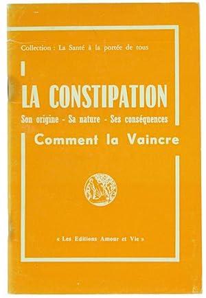 LA CONSTIPATION. Son origine - Sa nature: Mantovani Romolo.