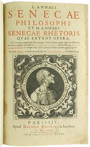 L. ANNAEI SENECAE PHILOSOPHI ET M. ANNAEI: Seneca Lucio Anneo,