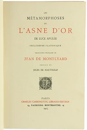LES METAMORPHOSES OU L'ASNE D'OR. Traduction française: Luce Apulée.