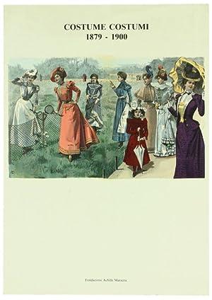 COSTUME COSTUMI 1879-1900. Il figurino di moda: Villani Elena.