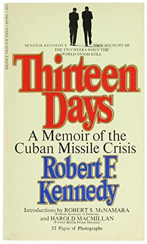 thirteen days the cuban missile crisis essay Papers cuban missile crisis vietnam war robert f kennedy's thirteen days is the portrayal of the tensions surrounding the cuban missile crisis and the a naval blockade was implemented by america in the carribbean and cuban coast which triggered the soviet nation because of.