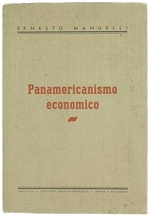 PANAMERICANISMO ECONOMICO.: Manuelli Ernesto.
