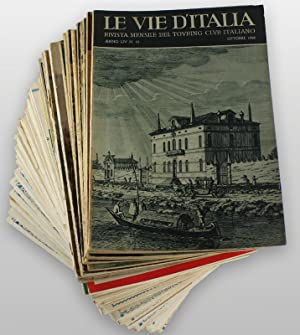 LE VIE D'ITALIA. Rivista mensile del T.C.I.
