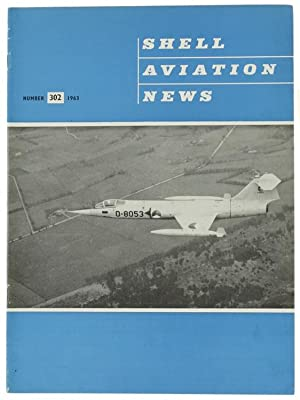 SHELL AVIATION NEWS. No. 302 - 1963.: