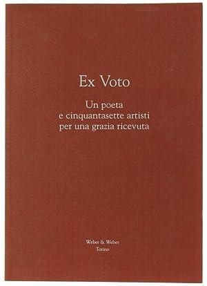 EX VOTO. Un poeta e cinquantasette artisti: Weber Alberto.