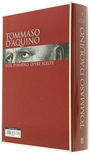 TOMMASO D'AQUINO. Opere Scelte.: Massarenti Armando.