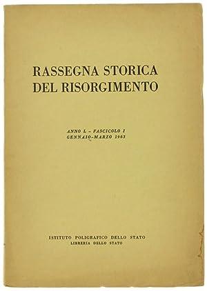 RASSEGNA STORICA DEL RISORGIMENTO. Anno L -: Autori vari.