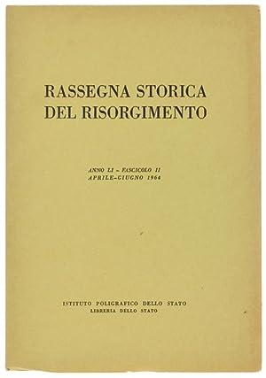 RASSEGNA STORICA DEL RISORGIMENTO. Anno LI -: Autori vari.