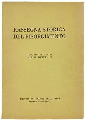 RASSEGNA STORICA DEL RISORGIMENTO. Anno LIII -: Autori vari.