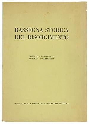 RASSEGNA STORICA DEL RISORGIMENTO. Anno LIV -: Autori vari.
