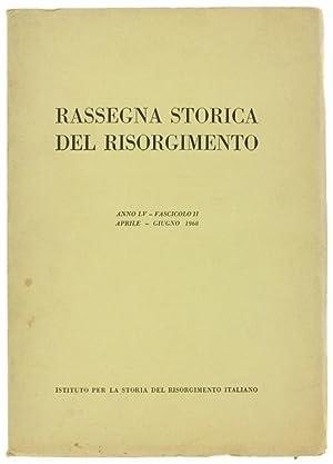 RASSEGNA STORICA DEL RISORGIMENTO. Anno LV -: Autori vari.