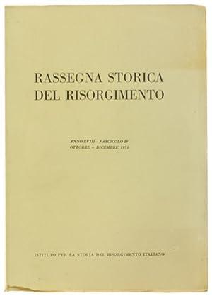 RASSEGNA STORICA DEL RISORGIMENTO. Anno LVIII -: Autori vari.