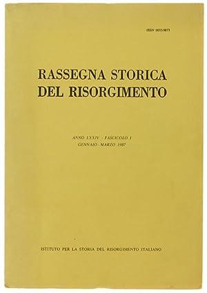 RASSEGNA STORICA DEL RISORGIMENTO. Anno LXXIV -: Autori vari.