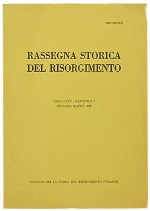 RASSEGNA STORICA DEL RISORGIMENTO. Anno LXXV -: Autori vari.