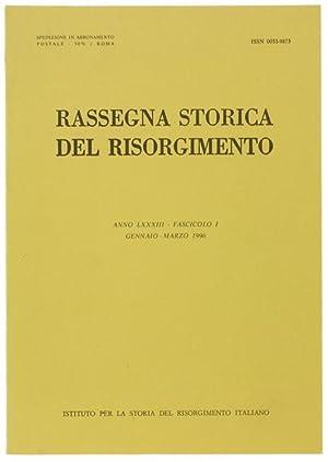 RASSEGNA STORICA DEL RISORGIMENTO. Anno LXXXIII -: Autori vari.