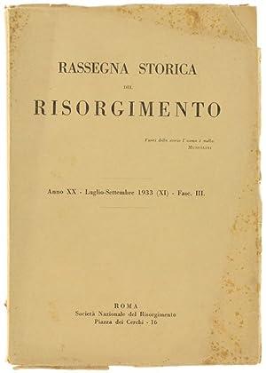 RASSEGNA STORICA DEL RISORGIMENTO. Anno XX -: Autori vari.