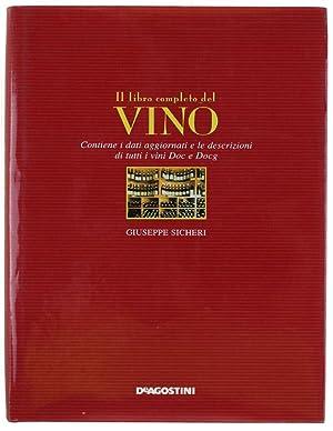IL LIBRO COMPLETO DEL VINO. Contiene i: Sicheri Giuseppe.