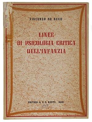 LINEE DI PSICOLOGIA CRITICA DELL'INFANZIA.: De Ruvo Vincenzo.