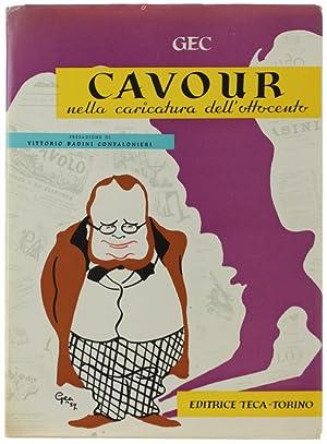 CAVOUR NELLA CARICATURA DELL'OTTOCENTO.: Gec (Enrico Gianeri).