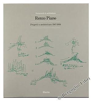 RENZO PIANO. Progetti e architetture 1987-1994.: