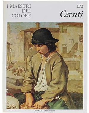 GIACOMO CERUTI. I Maestri del Colore N.: Ferro Filippo.