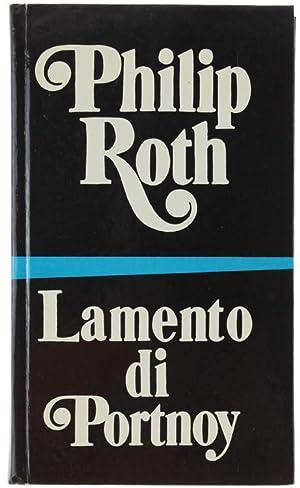 LAMENTO DI PORTNOY.: Roth Philip.