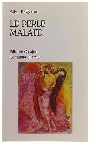 LE PERLE MALATE.: Kacyzne Alter.