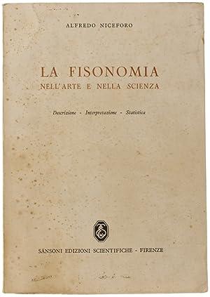 LA FISIONOMIA NELL'ARTE E NELLA SCIENZA. Descrizione: Niceforo Alfredo.