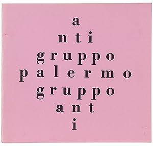 ANTI TESTI DI LETTERATURA POLEMICA. N. 7.: Antigruppo - Palermo