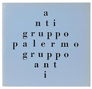 ANTI TESTI DI LETTERATURA POLEMICA. N. 6.: Antigruppo - Palermo